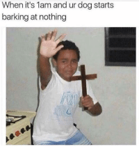 "Memes, Ghost, and Http: When it's 1am and ur dog starts  barking at nothing <p>The ghost needs some holy water. via /r/memes <a href=""http://ift.tt/2vTn5wl"">http://ift.tt/2vTn5wl</a></p>"