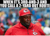 Andy Reid, Memes, and Nfl: WHEN IT'S 3RD-AND-3 AND  YOU CALL A2-YARD OUTROUTE  ONFLMEMEZ Good ol' Andy Reid LIKE NFL Memes!