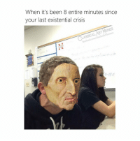 Me (@classical_art_memes_official): When it's been 8 entire minutes since  your last existential crisis  Ain  RT MEMES  SSICAL  class  icalartimemes  acebook.com/o  -3HE Me (@classical_art_memes_official)
