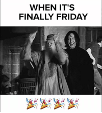 #Friday means party night 🍻🍹: WHEN IT'S  FINALLY FRIDAY #Friday means party night 🍻🍹