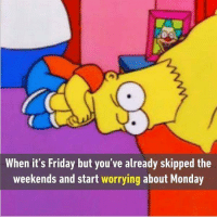 9gag, Friday, and It's Friday: When it's Friday but you've already skipped the  weekends and start worrying about Monday I want a long long holiday. Follow @9gag to laugh more. 9gag weekend holiday illusion