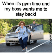 I'm out... 😂💪 @officialdoyoueven: When it's gym time and  my boss wants me to  stay back! I'm out... 😂💪 @officialdoyoueven