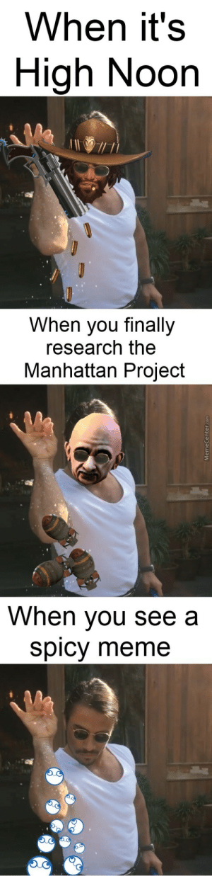Salt Bae by shrekfanboy - Meme Center: When it's  High Noon  When you finally  research the  Manhattan Project  When you see a  spicy meme Salt Bae by shrekfanboy - Meme Center