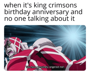 Happy 50th birthday !: when it's king crimsons  birthday anniversary and  no one talking about it  You have genuinely angered me! Happy 50th birthday !