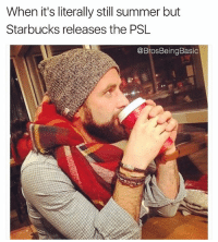 Stay ready so you don't have to get ready 💁🏻💁🏻💁🏻 PumpkinSpiceLife 🎃 FallSoHard LiveLeafLove 🍂🍁 BrosBeingBasic @travismmay: When it's literally still summer but  Starbucks releases the PSL  @BrosBeingBasic Stay ready so you don't have to get ready 💁🏻💁🏻💁🏻 PumpkinSpiceLife 🎃 FallSoHard LiveLeafLove 🍂🍁 BrosBeingBasic @travismmay