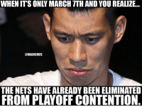 And the Celtics will get their lottery pick. NetsNation brooklynnets nbamemes: WHEN IT'S ONLY MARCH TTH AND YOU REALIZE...  @NBAMEMES  THE NETS HAVEALREADYBEEN ELIMINATED  FROM PLAYOFF CONTENTION And the Celtics will get their lottery pick. NetsNation brooklynnets nbamemes