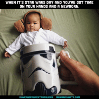Life, Memes, and Star Wars: WHEN IT'S STAR WARS DAY AND YOU'VE GOT TIME  ON YOUR HANDS AND A NEWBORN.  @AVERAGEPARENTPROBLEMS MOMMYSHORTS.COM Life was so much more fun when my kids were immobile. May the 4th be with you! starwarsday averageparentproblems photo excerpt from: mommyshortsbook