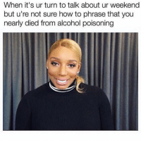 Just another Monday at work ( @djgritz1 ): When it's ur turn to talk about ur weekend  but u're not sure how to phrase that you  nearly died from alcohol poisoning Just another Monday at work ( @djgritz1 )