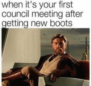 15 Best Star Wars Memes – Upvotify: when it's your first  council meeting after  getting new boots 15 Best Star Wars Memes – Upvotify