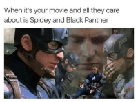 Black, Black Panther, and Movie: When it's your movie and all they care  about is Spidey and Black Panther <p>Poor Cap 😂😭</p>