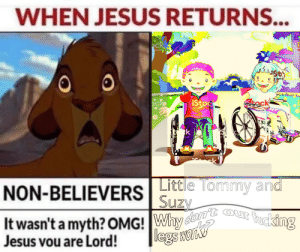 There is a fiesta at juantanamo bay: WHEN JESUS RETURNS...  ck  Scko  Stock  iStoc  by Gaty Ime  Little Tommy and  Suzy  It wasn't a myth? OMG! Why don'E our fucking  legs wan  NON-BELIEVERS  Jesus vou are Lord! There is a fiesta at juantanamo bay