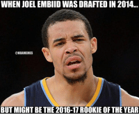 Is Joel Embiid the early season ROY?: WHEN JOEL EMBIIDWAS DRAFTED IN 2014...  @NBAMEMES  BUT MIGHT BE THE 2016-17 ROOKIE OF THE YEAR Is Joel Embiid the early season ROY?