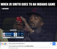When JR Smith goes to an #Indians game . . .: WHEN JR SMITH GOESTO AN INDIANSGAME  @MLBMEME  2 0  ROYAL  2 0  INDIANS  BOTTOM 2ND  Google does progressive field have a  does progressive field have a no shirt policy  Press Enter to search When JR Smith goes to an #Indians game . . .