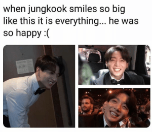 Happy, Smiles, and Big: when jungkook smiles  like this it is everything... he was  so happy :(  So big #JUNGKOOK 🐾
