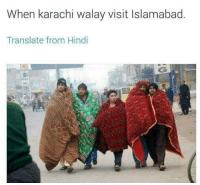 Lol: When karachi walay visit Islamabad  Translate from Hindi Lol