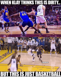 Nba, Wait, and  Seconds: WHEN KLAY THINKS THISISDIRT  AO  31  NBAMEMES  BUT THIS IS JUSTIBASKETBALL Wait a second...