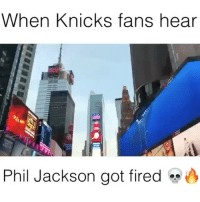 In other news... RIP Lob City 😢. (Via @lit.nbamemes and @roy_purdy): When Knicks fans hear  Phil Jackson got fired In other news... RIP Lob City 😢. (Via @lit.nbamemes and @roy_purdy)