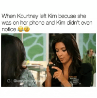 Tag someone who's addicted to their phone 😩 »» follow @kardashiianrelate for more 💕 - (Source: Kourtney and Khloé take Miami): When Kourtney left Kim becuse she  was on her phone and Kim didn't even  notice  IGI@kardashiianrelat  COM Tag someone who's addicted to their phone 😩 »» follow @kardashiianrelate for more 💕 - (Source: Kourtney and Khloé take Miami)