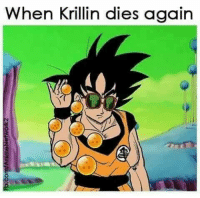 This is all over the internet now: when Krillin dies again  zuoosareunawu 00  zationSaNewuwuo This is all over the internet now