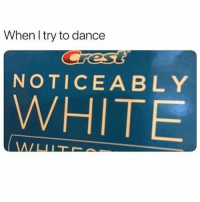 Life, Love, and Girl: When l try to dance  res  NOTICEABLY  WHITE Pretty much but idgaf, life is too short when you want to dance, dance. (Rp from my girl @resting.bitchface go show her some love) extrapettysquad