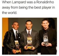 Memes, Best, and Ronaldinho: When Lampard was a Ronaldinho  away from being the best player in  the world Dinho wouldn't let that happen 😝 OneRonaldinho