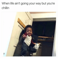 When life ain't going your way but you're  chillin Chillin like a villain   More 👉 @miinute