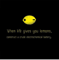 When Life Gives You Lemons: When life gives you lemons,  construct a crude electrochemical battery