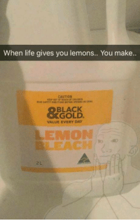 Ice Cream Meme Machine: When life gives you lemons.. You make..  CAUTION  BLACK  GOLD.  VALUE EVERY DAY  LEMON Ice Cream Meme Machine