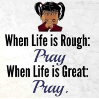 👉🏻 follow @praisejesus1st 👈🏻 👑God bless praise the Lord he likes to be Glorified 📣✨ AMEN 🙏🏻 ( 👉🏻Share with you friends 👈🏻) God Jesus HolySpirit Jehova Lord Christ Bless memes sunday Somebody churchmemes memehistory Life Love My Yes Blessed instagood Bible GodBlessYou me Amazing mercy tbt You I live: When Life is Rough  Pray  When Life is Great 👉🏻 follow @praisejesus1st 👈🏻 👑God bless praise the Lord he likes to be Glorified 📣✨ AMEN 🙏🏻 ( 👉🏻Share with you friends 👈🏻) God Jesus HolySpirit Jehova Lord Christ Bless memes sunday Somebody churchmemes memehistory Life Love My Yes Blessed instagood Bible GodBlessYou me Amazing mercy tbt You I live