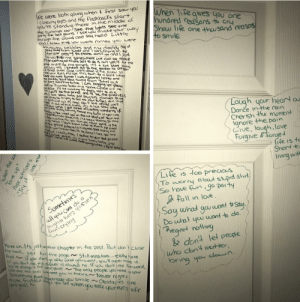 The angst my sister went through as a teenager is unworldly. These are the back of her closet doors.: When lifegives gou one  hundred reasons to cry  Show life one thousand reasos  closemy eyes and the flashbacks start  you're standing there in themiddle of  the summev air See the lights See +ne  party the ball gouns I seeyau thake yor way  thragh the crcud and saiy hello Little  didi Know tihat you were fomeo you were  We were both young whend first saw you  to smile  throwing peboles and ny daddy sar  Stay auaytvorm Juliet and I was.cryimg on Hie  5tar cose begy mg you please dent ojo cnd I sujd  Komeofake mme somecwhere we can be akne  'N be waiting allthats left to do Is run yoU be the  prme andill be the princes its a kue 'stay baky  ju say yes 1 sneak aut to the garden to see you  we kees quiet cause were dead if he Knew sA  cbe your eyesescape this kun for a littie unile  Caus you were Rameo I was ascorlet letter and  my doiddy said  yai dere alerythng e was begging ya please  away from Juliet but  Romes take me someWEre cué com  cla  go  be glone i'll be waiting all thals left to do rs  Tun Nall bethe prmcé and 141 be the prncecess  Hs Tave story balby yust sayyes Romeo Ave  me. tney re triyıng to tell me haw to eel thiS Iove  IS eficuH bu real don4 be afraid we'll  Mak Hat ofths niess, itis a lave stary cloy  Laugh your heart a  Danče inthe rain  Cherish the moment  Ignore the pain  Live, laugh, love  Forgive &forget  Jot jay yest 1got timed ofwarting wandering t  yu beve veryomng arand myfarth in youwas  taidng when i med uu on theat skirts of town send  I Sal yames Scaveme (4e lbeen felNg SP alae  I keto wartinnfer ycu atLU NEver csmé is this  in ng head ldan't iknow unat thin K he knelt  TO the grand pulled ataringand Soad marry mme  Jult yauliever hoto he alane leve ya cand  that all Ireally kncw I talkod to your daad  Ou white dress its a love Story baby just  Saves Cause uwe ware oothyangihen i fut scu youu  go PICK  life is to  Short to  fiving with 