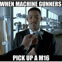 Memes, 🤖, and  Gunners: WHEN MACHINE GUNNERS  PICKUP AM16 Who else knows this feeling ? sa_alphaco funnymemes military guns ammo firepower getsome