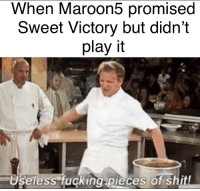 sweet: When Maroon5 promised  Sweet Victory but didn't  play it