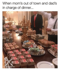 Memes, Moms, and True: When mom's out of town and dad's  in charge of dinner  SICDADMOVES I wish this was true everytime mom was out via /r/memes http://bit.ly/2sxaWKi