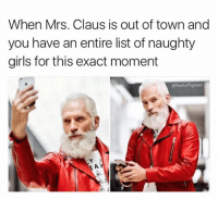 Lol😭: When Mrs. Claus is out of town and  you have an entire list of naughty  girls for this exact moment  ePablo Piqasso  AV Lol😭