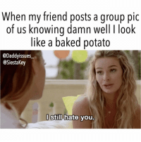 Who else is guilty of only looking at themselves in group pics??!! 🙋🏼‍♀️ 🤷🏼‍♀️ Don't forget to Tune in tomorrow at 9-8c for the two hour season premiere of @siestakey on @mtv siestakey: When my friend posts a group pic  of us knowina damn well I look  like a baked potato  @Daddyissues  @SiestaKey  l Still hate vou Who else is guilty of only looking at themselves in group pics??!! 🙋🏼‍♀️ 🤷🏼‍♀️ Don't forget to Tune in tomorrow at 9-8c for the two hour season premiere of @siestakey on @mtv siestakey