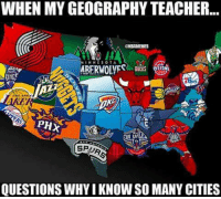 Salamat sayo NBA!  ©️ NBA Memes  -Boy Labo: WHEN MY GEOGRAPHY TEACHER...  BAMBAES  I HHE SOTA.  STO  SPUR  QUESTIONS WHY IKNOWSO MANY CITIES Salamat sayo NBA!  ©️ NBA Memes  -Boy Labo
