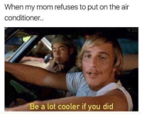 Be A Lot Cooler