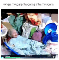 Dank, Parents, and 🤖: when my parents come into my room  Hoarders  12:02  11:01p Please excuse the mess