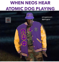 Just move out the way and let us SSSO!!! @pincgator I had to get em right 😂😂😂 Tag a Que!!: WHEN NEOS HEAR  ATOMIC DOG PLAYING  pincgator.com  @pinc gator  SPICE ADAMS Just move out the way and let us SSSO!!! @pincgator I had to get em right 😂😂😂 Tag a Que!!