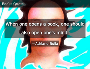 SIZZLE: When one opens a book, one should also open one's mind.