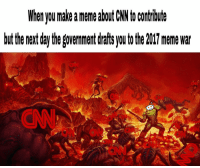 "<p>The war has begun via /r/dank_meme <a href=""http://ift.tt/2tZ8NcP"">http://ift.tt/2tZ8NcP</a></p>: When ou make a meme about CW ocontribute  but the neaxt day the governent drafis you to the 201 meme war  CN  CNN <p>The war has begun via /r/dank_meme <a href=""http://ift.tt/2tZ8NcP"">http://ift.tt/2tZ8NcP</a></p>"