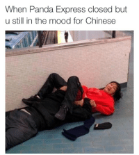 Blackpeopletwitter, Mood, and Pussy: When Panda Express closed but  u still in the mood for Chinese <p>Slurp that pussy up just like lo mein (via /r/BlackPeopleTwitter)</p>