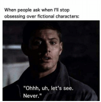"""Memes, Michael, and Cold: When people ask when I'll stop  obsessing over fictional characters:  """"Ohhh, uh, let's see.  Never. ⚠⚠⚠When will i stop fangirling over???⚠⚠⚠ Stiles Stilinski, Michael Scofield, Dean Winchester, Roman from starcrossed, Barry Allen, Captain Cold ⚠⚠⚠ NEVER ⚠⚠⚠"""