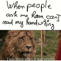 Memes, Http, and It Was Written: when people  readl my fandina  Or'K m  CTn  I was there when it was written. That moment via /r/memes http://bit.ly/2RttZ66
