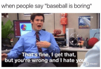 """DOUBLE TAP for BASEBALL SEASON 💯⚾️ Baseball BallPlayers OnlyBoringPeopleGetBored: when people say """"baseball is boring""""  ague101  bus  That's fine, I get that  but you're wrong and I hate yo DOUBLE TAP for BASEBALL SEASON 💯⚾️ Baseball BallPlayers OnlyBoringPeopleGetBored"""