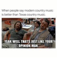 thats just like your opinion man