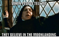 Bruh, Friends, and Illuminati: WHEN PEOPLE TELLMEP  THEY BELIEVE IN THEMOONLANDING Really bruh? TeamFlat 😂 Check out my Friends... 📢 @naturalworldorder @terraplanetruth @dome_finder_ @RealJguillen For our Plane(t) 🌎 ✊🏽 flatearth flat earth moon moonlanding spaceisfake space universe sheeple nasa notaspaceagency snape harrypotter hoax kyrieirving shaq clevelandcavaliers truth conspiracy illuminati anonymos government awakening consciousness astronaut woke instagram fakenews
