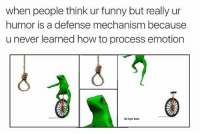 "Dank, Funny, and Meme: when people think ur funny but really ur  humor is a defense mechanism because  u never learned how to process emotion  ol bye bois <p>dead meme but not as dead as me inside via /r/dank_meme <a href=""http://ift.tt/2frMMsS"">http://ift.tt/2frMMsS</a></p>"