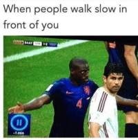 "Tumblr, Blog, and Http: When people walk slow in  front of you  -1 min <p><a href=""http://memehumor.net/post/176037893614/get-out-my-way"" class=""tumblr_blog"">memehumor</a>:</p>  <blockquote><p>GET OUT MY WAY</p></blockquote>"