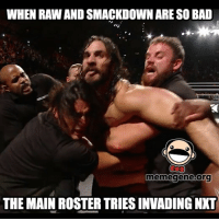 Memes, The Prisoner, and 🤖: WHEN RAWANDSMACKDOWN ARESO BAD  meme gene Org  THE MAIN ROSTER TRIESINVADING NNT Let the prisoners of the main roster free!